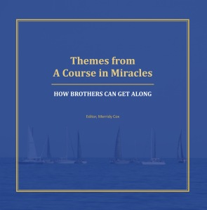 Themes from ACIM